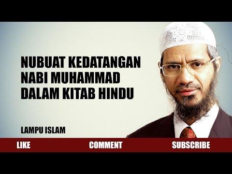 Nubuat Kedatangan Nabi Muhammad Dalam Kitab Hindu | Dr. Zakir Naik