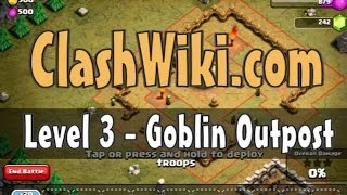 Clash Of Clans Level 3 - Goblin Outpost