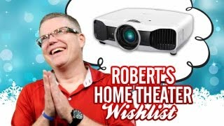 Robert's Home Theater Wish List_ Awesome Projectors, Epic AVR and More!