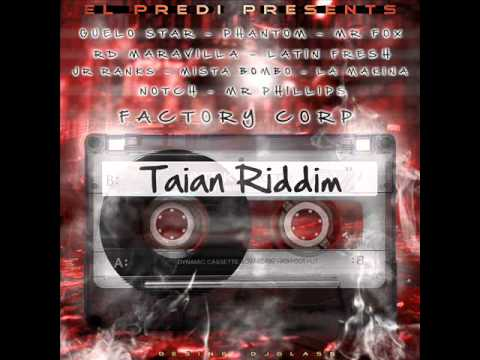 Taian Riddim Version