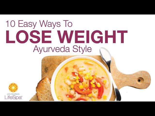 Ten Ayurvedic Pillars for Weight Balancing