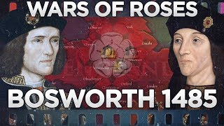 Battle of Bosworth 1485 - Wars of the Roses DOCUMENTARY