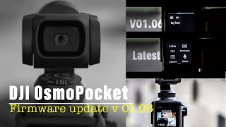 DJI OSMOPOCKET FIRMWARE UPDATE V 01.06 explained.