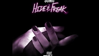 SoMo - Hide & Freak Feat. Trey Songz (Lyrics)