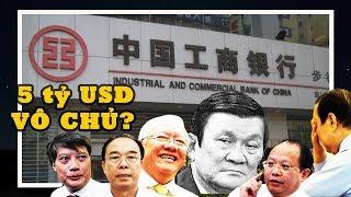 BCA vào cuộc: Gần 5 tỷ USD gửi tại NH Trung ương TQ đứng tên 11 lãnh đạo TP. HCM vô thừa nhận?