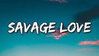 Download lagu Jason Derulo - Savage Love (Clean Version & Lyrics) (prod. Jawsh 685)