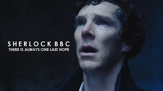 Sherlock BBC || There is always one last hope