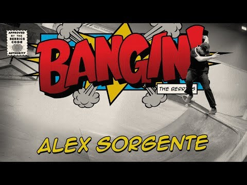 Alex Sorgente - Bangin!