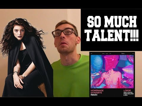 Lorde ft. Khalid, SZA, & Post Malone - Homemade Dynamite [REMIX] (SONG REACTION)
