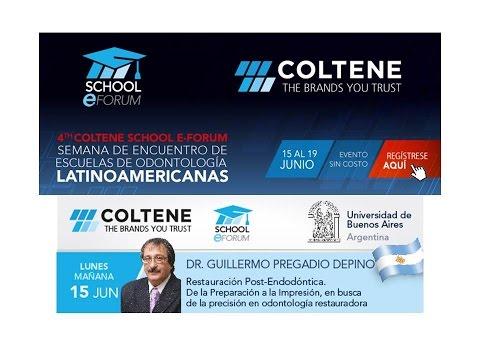 305 4th Coltene School E-Forum - Argentina - Rest. Post-Endodóntica