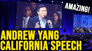 Andrew Yang's Amazing Speech at the California Democratic Party Convention