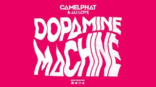 Camelphat Ali Love Dopamine Machine Club Mix