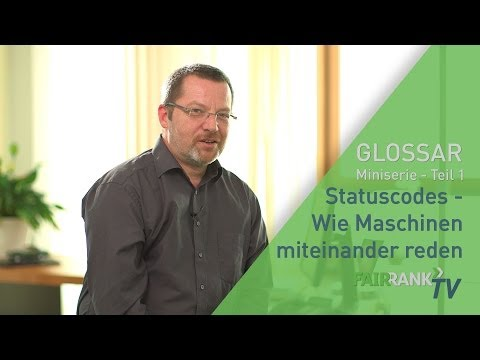 Statuscodes: Wie Maschinen miteinander reden - Miniserie Teil 1 | FAIRRANK TV - Glossar