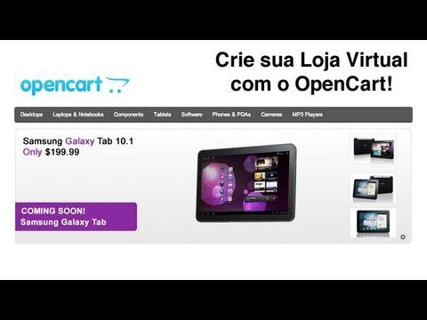 OpenCart - Instalação e Configuração - Crie sua Loja Virtual - Vídeo #3