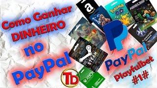 COMO GANHAR DINHEIRO NO PAYPAL OU GIFT CARDS  #PLAYFULBET#1#