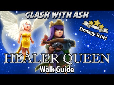 Clash Of Clans | Ultimate Queen Walk Guide for TH10 / TH9 3 Star Healer/AQ Strategy