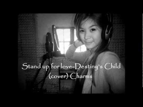 stand up for love-destiny's child (cover) Charms Bolante