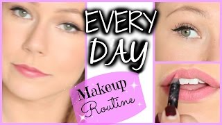 Everyday Makeup Routine!
