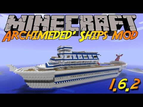 Minecraft Mod Review: Archimedes' Ships Mod  [1.6.2]