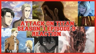 Attack On Titan Season 3 Episode 9 Reaction and Thoughts