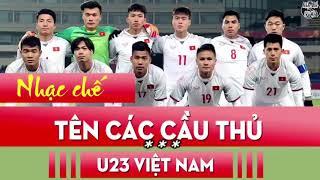 Nhạc chế cầu thủ u23 Việt Nam