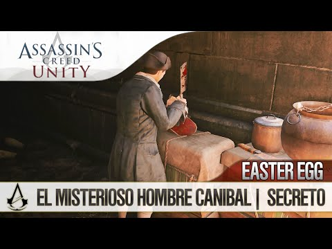 Assassin's Creed Unity | Creepy Easter Egg | El misterioso hombre Carnicero Canibal | Secreto
