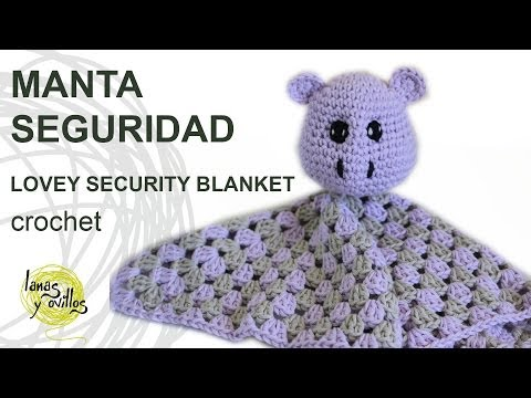 Tutorial Manta Seguridad Crochet Lovey Hippo