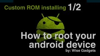 How to root your Android phone (Installing Custom ROM)