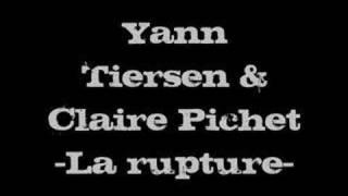 Yann Tiersen - La Rupture