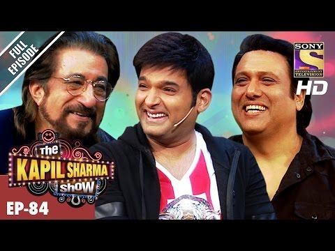 The Kapil Sharma Show - ?? ???? ????? ??-Ep-84-Govinda & Shakti Kapoor In Kapil's Show?25th Feb 2017