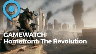 Gamewatch zu Homefront: The Revolution - Deep Silver entdeckt die Ubisoft-Formel