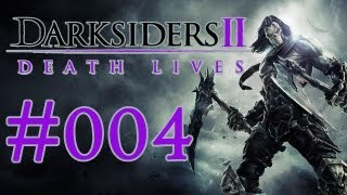 #004 Let's Play Darksiders II [DE|Full-HD] - Den kennen wir doch...