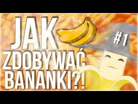 [Poradnik] Jak Zdobywać Bananki - Objaśnienie Wszystkich Metod. #1
