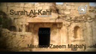 Uitzending 118 Maulana Zaeem Misbahi onderwerp: Surah Al Khaf