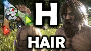 A To Z Of ARK H Is For HAIR - Ark Survival Evolved Definitive Guide