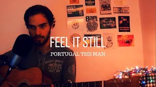 """Download Lagu Portugal. The Man - """"Feel It Still"""" cover (Marc Rodrigues) Gratis STAFABAND"""