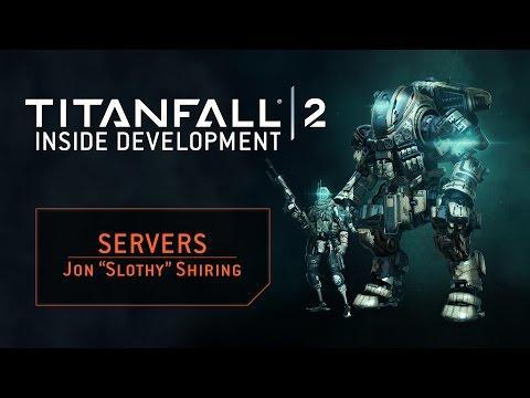 Titanfall 2 – Inside Development: Servers