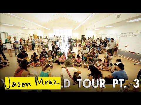 Jason Mraz - 'YES!' World Tour - Pt. 3 (Burbank Elementary School)