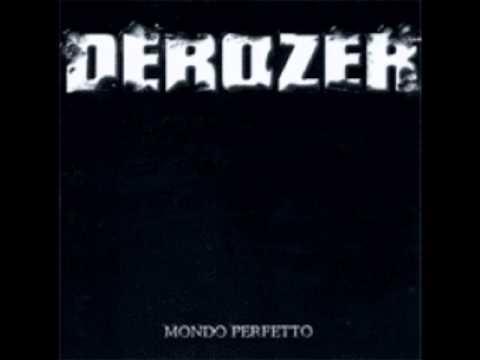 Derozer - Al Centro Del Mondo