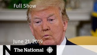 The National for Sunday, June 23, 2019 — U.S.-Iran tensions and Toronto's Pride Parade