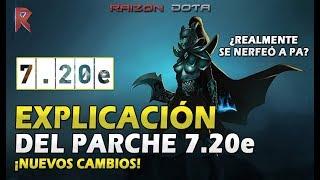 La mejor EXPLICACIÓN del parche 7.20e en ESPAÑOL- Raizon Dota