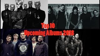 Top 10 Upcoming Albums of 2018