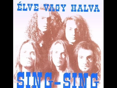 Sing Sing - Élve Vagy Halva (1992) [FULL ALBUM]