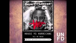 Watch House Vs Hurricane All We Need video