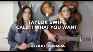 Download Lagu Taylor Swift - Call It What You Want | Cover By: LULLANAS Gratis STAFABAND