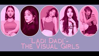 """{Request #9} How The Visual Girls Would Sing """"Ladi Dadi"""" by AoA"""