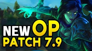 NEW OP CHAMPS IN 7.9 MID-SEASON UPDATE - Champs to watch / Nerfs / Buffs
