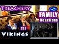 Vikings | FAMILY Reactions | Treachery | 203