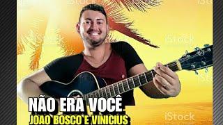 Era você/João Bosco e Vinícius (Cover: Wanderson Silva)