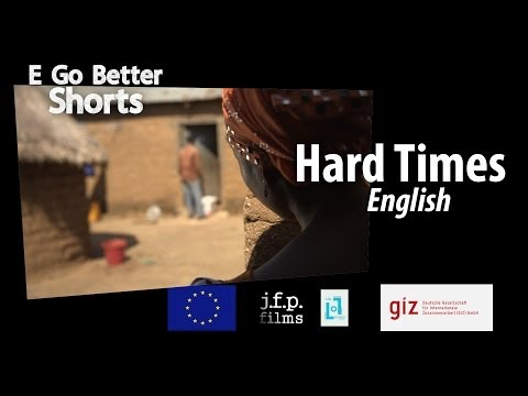 E Go Better SHORTS: Hard Times (English) / Microfinance Education Nigeria